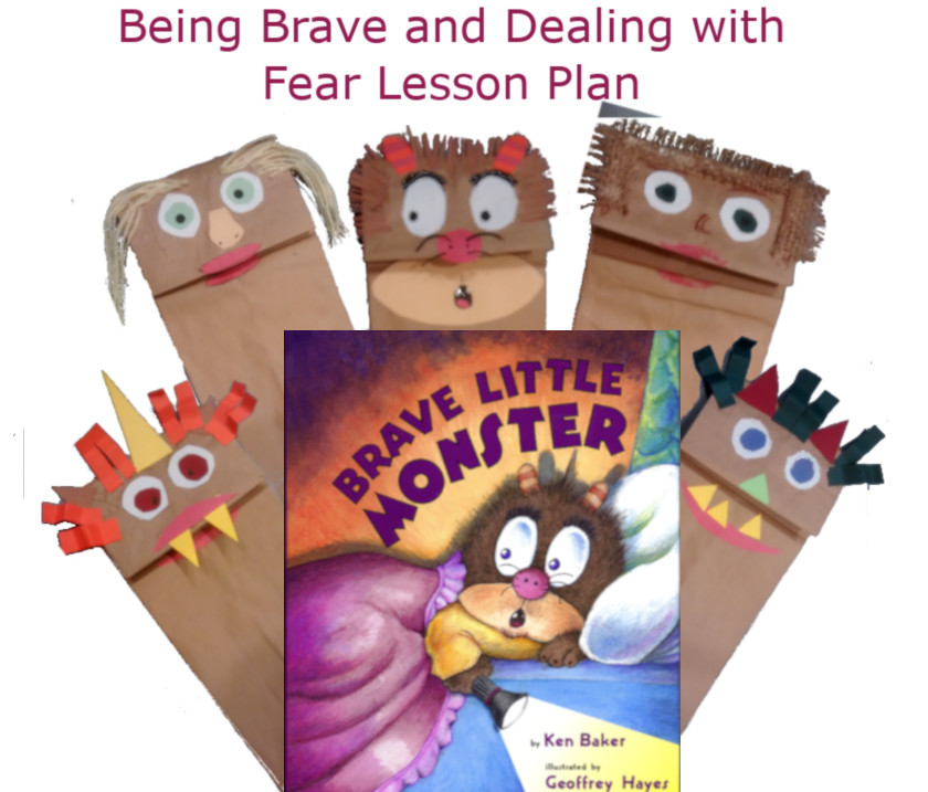 Being Brave and Dealing with Fear Lesson Plan