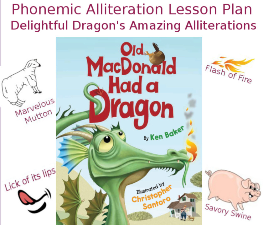 Phonemic Alliteration Lesson Plan: Delightful Dragon�s Amazing Alliterations Lesson Plan